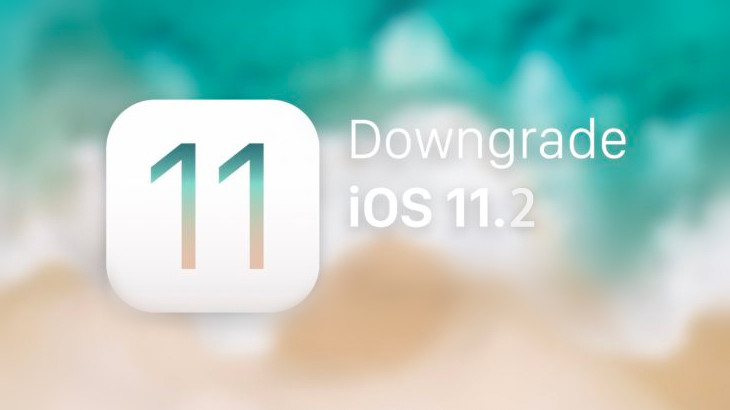How to Downgrade iPhone From iOS 11.2 to iOS 11.1.2/iOS 11.1.1?