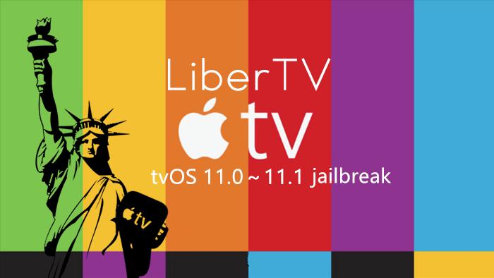 How to Jailbreak tvOS 11 - 11.1 Using LiberTV?