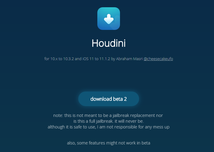 Houdini Demo Beta 2 Supports iOS 11 - iOS 11.1.2 Now