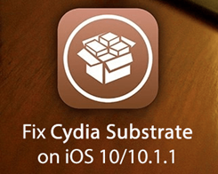 How to Fix and Enable Cydia Substrate on iOS 10 Jailbreak?