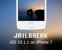 Get a Stable iPhone 7 /7 Plus Jailbreak on iOS 10.1.1 With extra_recipe+yaluX