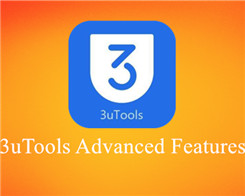 An Overall Introduction About 3uTools Advanced Feature