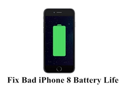 How to Fix Bad iPhone 8 and iOS 11 Battery Life