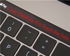 How to Remove Your MacBook Pro Touch Bar Data?