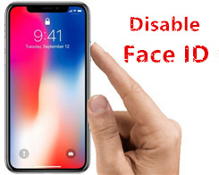 How to Disable iPhone X Face ID Temporarily?