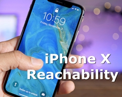 How to Use Reachability on iPhone X?