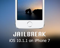 How to Jailbreak iPhone 7 /7 Plus on iOS 10.0.1-10.1.1 With Extra_Recipe?