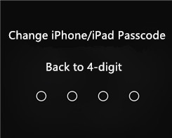 How to Change iPhone or iPad Passcode Back to 4 Digits