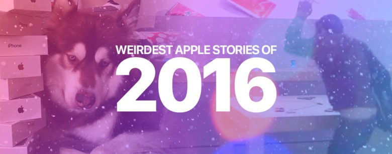 The Weirdest Apple Stories Of 2016