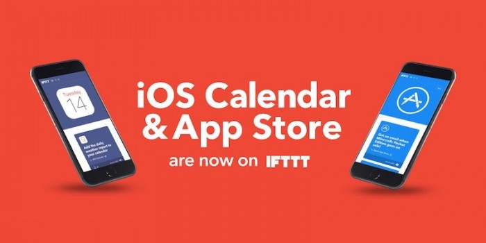 IFTTT Launches New Applets With App Store And Calendar Support For iOS