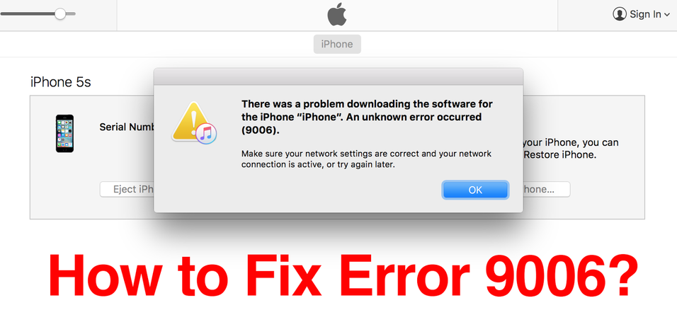 How To Fix Itunes Error 9006 When Updating Or Restoring Iphone