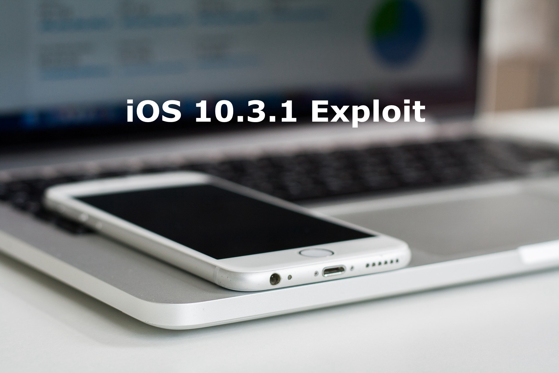 10.3.1 Exploit  May Allow iOS 10.2 Downgrade and Jailbreak