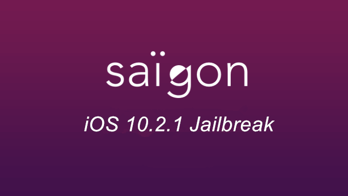 iOS 10.2.1 Jailbreak Saïgon Released For 64-Bit Devices