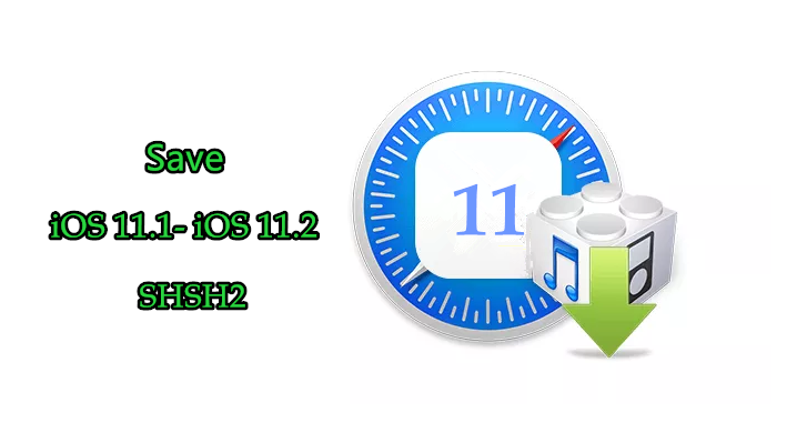 How to Save iOS 11.1 - iOS 11.2 SHSH2?