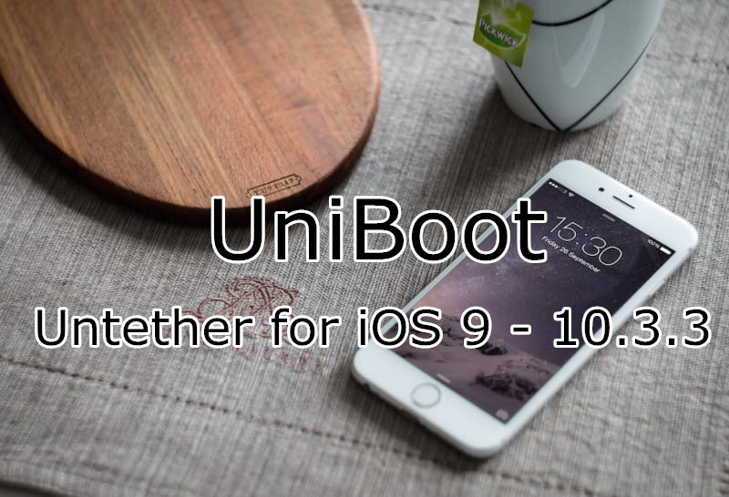 UniBoot -- a Semi Untether for iOS 9.x - 10.x