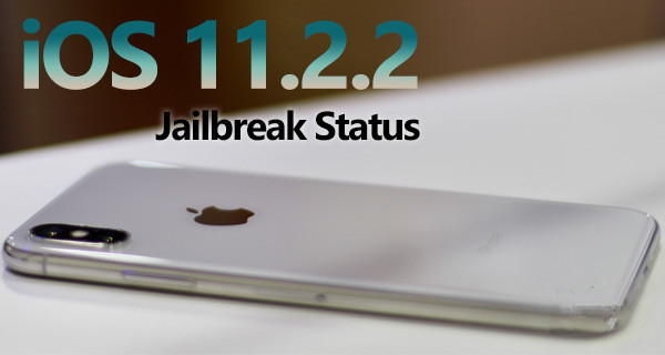 iOS 11.2.2 Jailbreak Could Be Possible With A New Vulnerability Discovered By Adam Donenfeld