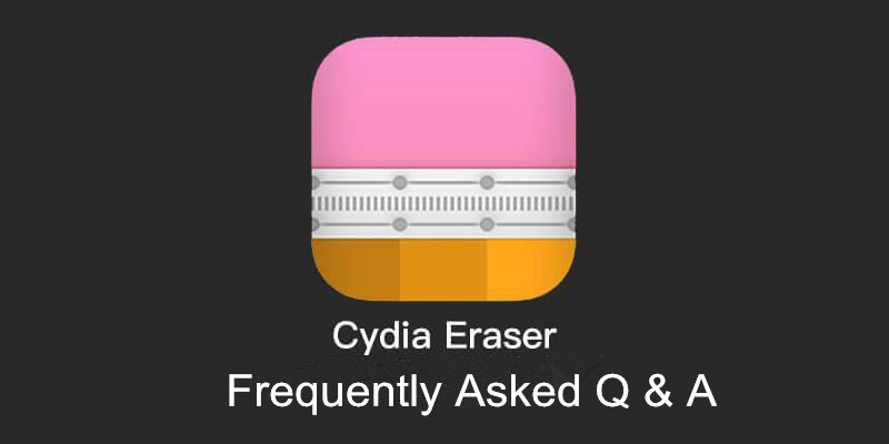 How to Fix Those Common Errors in Cydia Eraser?