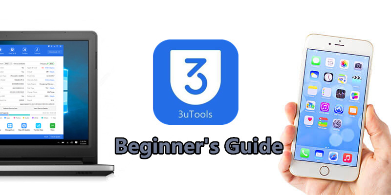 Beginner's Guide: Everything You Need to Know about Using 3uTools