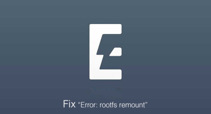 "How to Fix ""error: rootfs remount"" on Electra Jailbreak?"