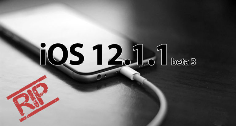 Apple Stops Signing iOS 12.1.1 Beta 3, Downgrade for Jailbreak No Longer Possible
