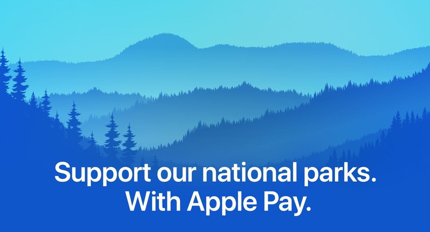 Apple Donating $10 per Select Apple Pay Transactions to the National Park Foundation