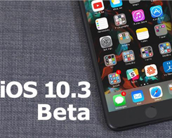 Apple Rolling Out iOS 10.3 Beta 2 For iPhone And iPad