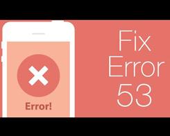 How To Fix iTunes Error 53?