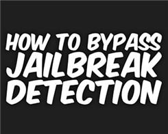 How to Bypass Jailbreak Detection from Apps On Your iPhone?