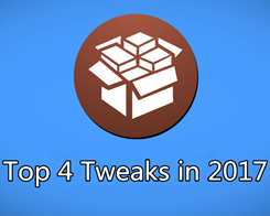 4 Best Tweaks in 2017