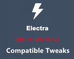 iOS 11- iOS 11.1.2 Electra jailbreak Compatible Tweaks