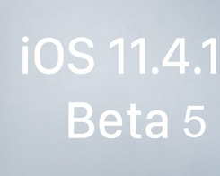 Apple Seeds Fifth Beta of iOS 11.4.1 to Developers and Public