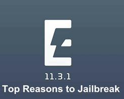 Top Reasons to Jailbreak iPhone or iPad on iOS 11.3.1