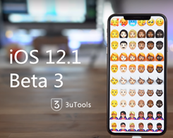 You Can Experience the Latest iOS 12.1 Developer Beta 3 in 3uTools