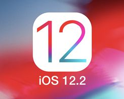 Apple Stops Signing iOS 12.2 Following Release of iOS 12.3