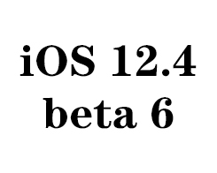 Apple iOS 12.4 Beta 6 Is Available Now