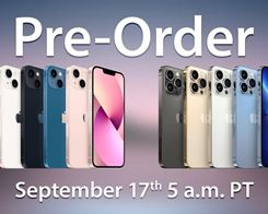 When You Can Pre-Order the iPhone 13 mini, iPhone 13, iPhone 13 Pro, and iPhone 13 Pro Max in Every